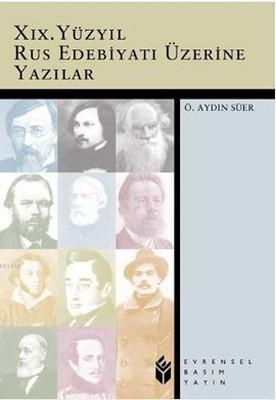 19. Yüzyıl Rus Edebiyatı Üzerine Yazılar