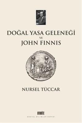 Doğal Yasa Geleneği ve John Finnis