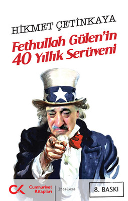 Fethullah Gülen'in 40 Yıllık Serüveni