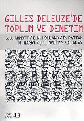 Gilles Deleuze'de Toplum ve Denetim