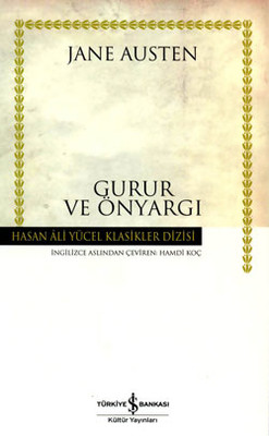 Gurur ve Önyargı - Hasan Ali Yücel Klasikleri