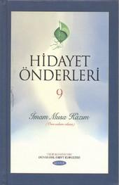 Hidayet Önderleri 9 - İmam Musa Kazım