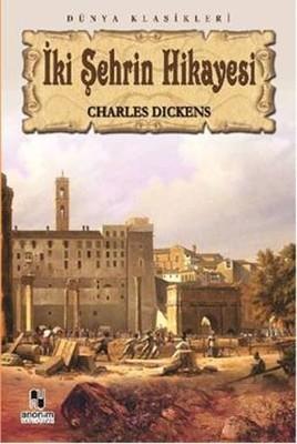 İki Şehrin Hikayesi (100 Temel Eser-Lise)