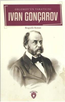 Ivan Gonçarov-Oblomov Un Yaratıcısı
