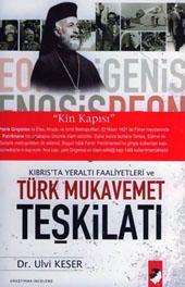 Kıbrısta Yeraltı Faaliyetleri ve Türk Mukavemet Teşkilatı