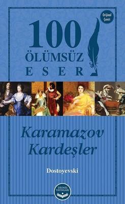 Karamazov Kardeşler-100 Ölümsüz Eser