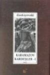 Karamazov Kardeşler I