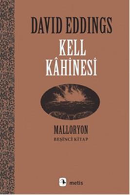 Kell Kahinesi - Malloryon 5.Kitap