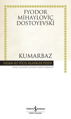 Kumarbaz - Hasan Ali Yücel Klasikleri