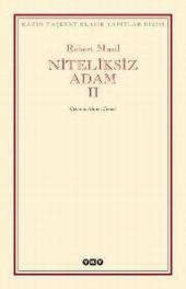 Niteliksiz Adam (2 Cilt Takım)