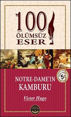 Notre - Dame'in Kamburu - 100 Ölümsüz Eser