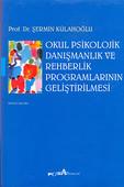 Okul Psikolojik Danışmanlık ve Rehberlik Programlarının Geliştirilmesi