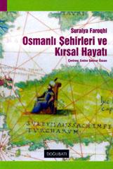 Osmanlı Şehirleri ve Kırsal Hayat