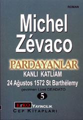 Pardayanlar 5 Michel Zevaco