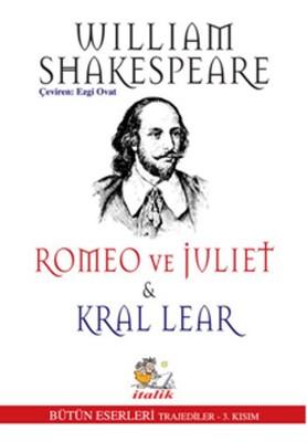 Romeo ve Juliet - Kral Lear