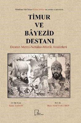 Timur ve Bayezid Destanı