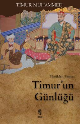 Timur'un Günlüğü Timur Muhammed