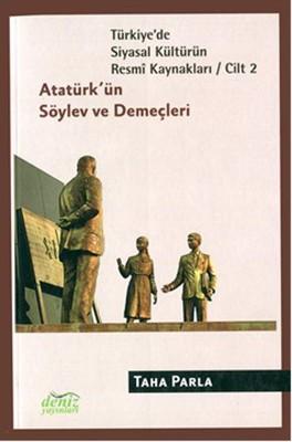 Türkiye'de Siyasal Kültürün Resmi Kaynakları Cilt 2