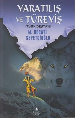 Yaratılış ve Türeyiş Mustafa Necati Sepetçioğlu